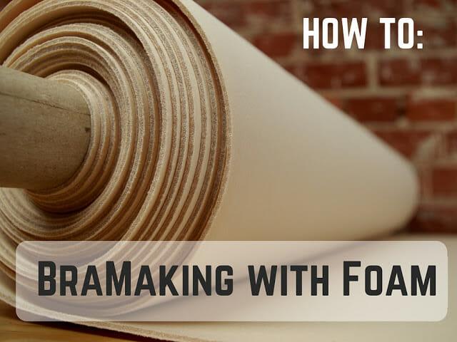 BAW24]: How To: BraMaking with Foam – Emerald Erin
