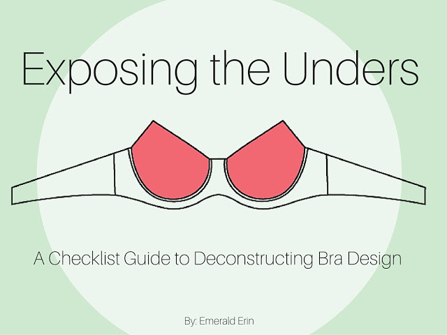 [BAW28]: Exposing the Unders: A Guide to Deconstructing Bra Design