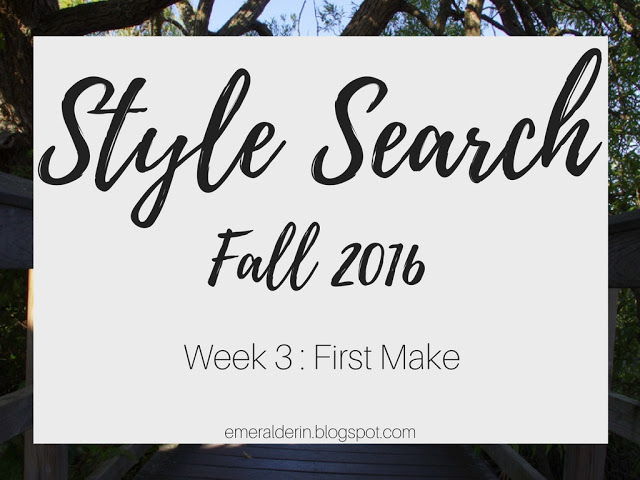 [Style Search] Week 3: First Make