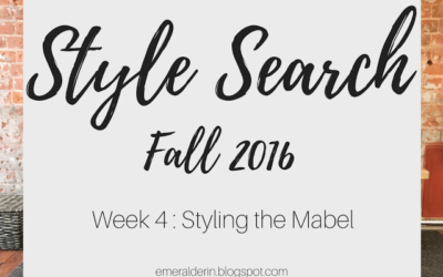 [Style Search]: Week 4 Styling the Mabel