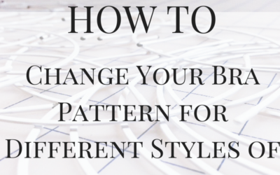 Change Your Bra Pattern for Different Styles of Underwires