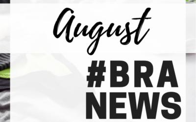 #BraNews August